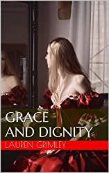 Grace and Dignity (The Alex Crocker Series)