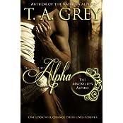The Loneliest Alpha Book Book #1 (The MacKellen Alphas series) (English Edition)