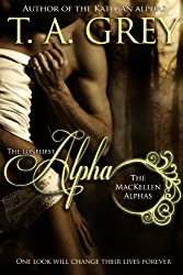 The Loneliest Alpha: The MacKellen Alphas (English Edition)