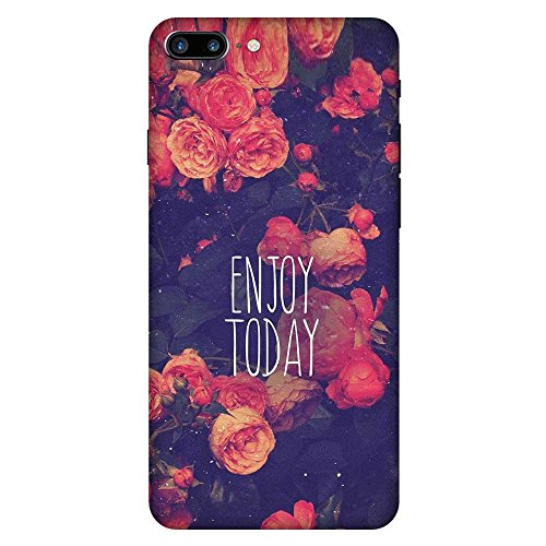 CaseGuy CN2224 Designer Printed Back Case Cover Apple iPhone 7 Plus :: Apple iPhone 7+ :: iPhone 7 Plus :: iPhone 7+ (Enjoy Today :: Quote :: Typography :: Floral :: Flowers :: Text)