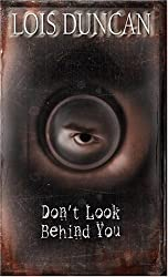Don't Look Behind You by Lois Duncan (1990-08-01)