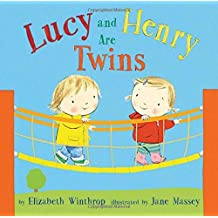 Lucy and Henry Are Twins by Elizabeth Winthrop (2015-09-01)