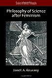 Philosophy of Science after Feminism (STU FEMINIST)