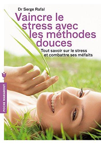 vaincre le stress avec les mdecines douces