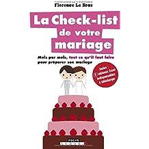 La check-list de votre mariage : Mois par mois, tout ce qu'il faut faire pour préparer son mariage