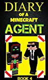 Diary of a Minecraft Agent Book 4 (Agent Jack)