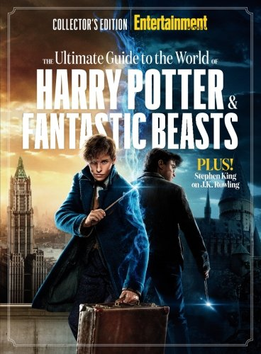 entertainment-weekly-the-ultimate-guide-to-the-world-of-harry-potter-fantastic-beasts