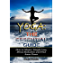 Yoga: The Essential Guide: How to Master Weight Loss, Stress Reduction and Find Inner Peace (yoga, mindfulness, meditations, mindfulness, weight loss, stress reduction, spirituality)