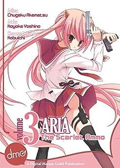 Aria the Scarlet Ammo Vol. 3 (Manga) (English Edition) di [Akamatsu, Chugaku, Kobuichi]