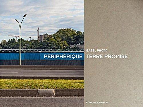 Périphérique, terre promise par Babel Photo