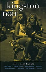 Kingston Noir (Akashic Noir) by Colin Channer (2012-07-31)
