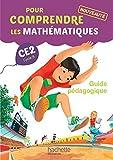 Pour comprendre les mathématiques CE2 - Guide pédagogique du fichier élève - Ed. 2015