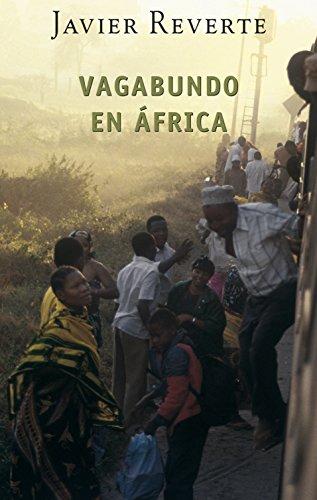 Vagabundo en África, de Javier Reverte. Literatura de viajes