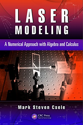 Laser Modeling: A Numerical Approach with Algebra and Calculus (English Edition) Dpss-laser
