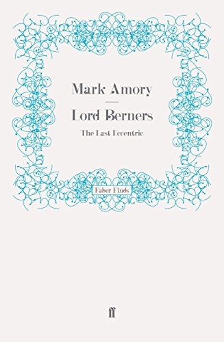 Lord Berners: The Last Eccentric by Sam Leith (11-Dec-2008) Paperback