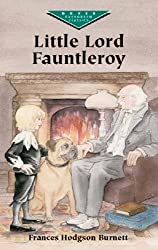 Little Lord Fauntleroy (Dover Children's Evergreen Classics) by Frances Hodgson Burnett (2002-12-04)