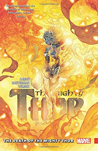 Mighty Thor Vol. 5: The Death Of The Mighty Thor por Jason Aaron
