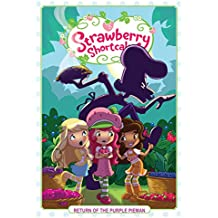 Strawberry Shortcake Vol. 1: Return of the Purple Pieman (Strawberry Shortcake (2016-2017))