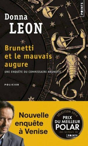 Brunetti Et Le Mauvais Augure by Donna Leon (2014-01-02)