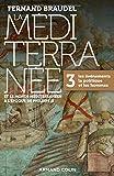 La Méditerranée et le monde méditerranéen à l'époque de Philippe II - 3. Les événements, la politique et les hommes
