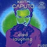 Songtexte von Mina Caputo - Died Laughing (Pure)