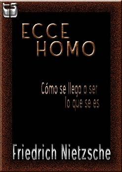 Ecce Homo (Spanish Edition)