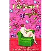 ¡ Oh Lord !: Versión española (Spanish Edition)
