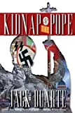 Kidnap the Pope by Jack B DuArte (2015-12-20)
