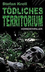 Tödliches Territorium: Horror-Thriller (German Edition)