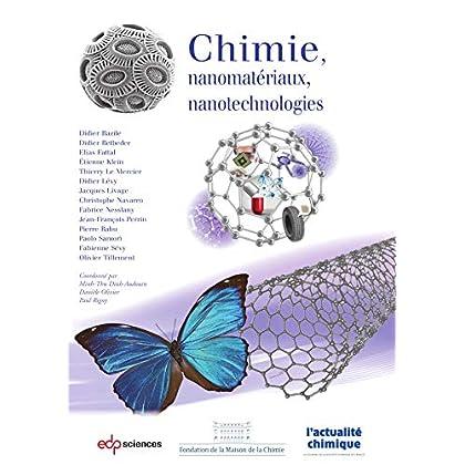 Chimie, nanomatériaux, nanotechnologies