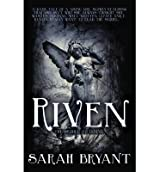 [ RIVEN ] By Bryant, Sarah ( AUTHOR ) May-2012[ Paperback ]