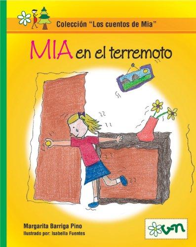 Mia en el terremoto (Los cuentos de Mia nº 3)