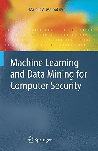 Machine Learning and Data Mining for Computer Security: Methods and Applications (Advanced Information and Knowledge Processing) (English Edition)