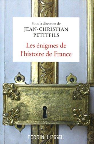 Les énigmes de l'histoire de France par COLLECTIF