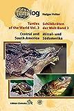 Schildkröten der Welt/Turtles of the World, Band 3 (Mittel- und Südamerika)