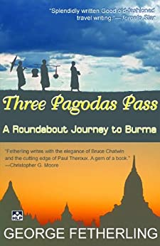 Three Pagodas Pass (English Edition) eBook: George ...