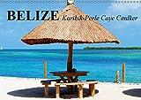 """Belize. Karibik-Perle Caye Caulker (Wandkalender 2019 DIN A3 quer): Das kleine Paradies an der """"Costa Maya"""" (Monatskalender, 14 Seiten ) (CALVENDO Orte) - Elisabeth Stanzer"""