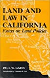 Land and Law in California: Essays on Land Policies (Henry a Wallace Series on Agricultural History and Rural Studies) b
