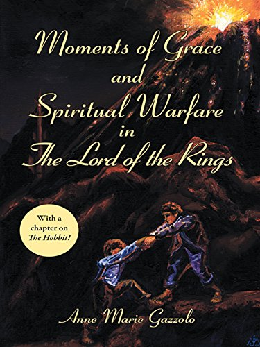 Moments of Grace and Spiritual Warfare in the Lord of the Rings ...