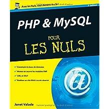 PHP et MySQL 5e Pour les Nuls de Janet VALADE ( 20 mai 2010 )