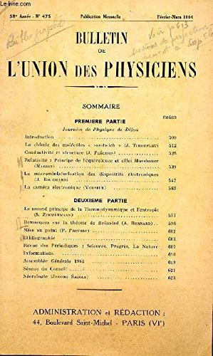 BULLETIN DE L'UNION DES PHYSICIENS / N°475 - FEVRIER-MARS 1964 / JOURNEES DE PHYSIQUE DE DIJON - LA CHIMIE DES MOLECULES