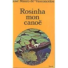 Rosinha, mon canoë : Roman au rythme des rames
