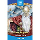 Tales from the Norse Legends (English Edition)