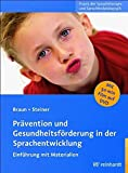 Prävention und Gesundheitsförderung in der Sprachentwicklung (Amazon.de)