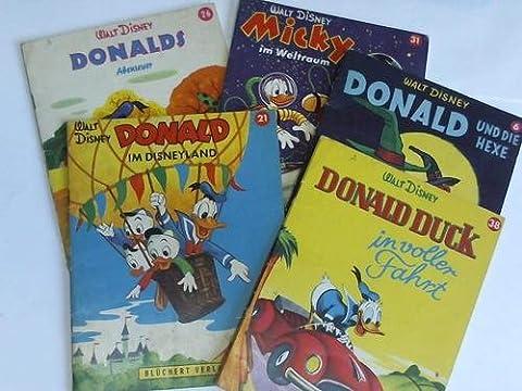 Donald im Disneyland/Donald Duck in voller Fahrt/Donald und die Hexe/Micky im Weltraum/Donalds Abenteuer. 5 Ausgaben