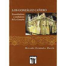 Los González Cañero: Ensambladores y Entalladores de la Campiña (Arte Hispalense)