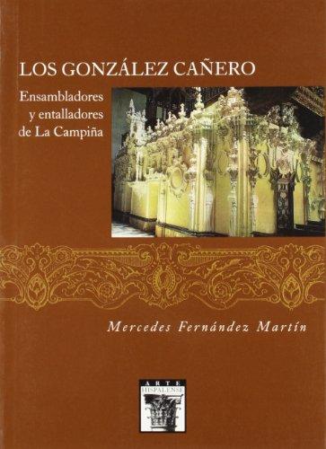 Los González Cañero: Ensambladores y Entalladores de la Campiña