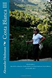 Costa Blanca III: Wanderführer Spanien: Wanderführer durch die schönsten Landschaften im Hinterland der Costa Blanca (Costa Blanca Wanderführer)