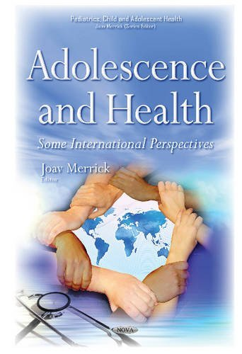 Adolescence & Health (Pediatrics, Child and Adolescent Health) by Joav Merrick (2015-12-01)