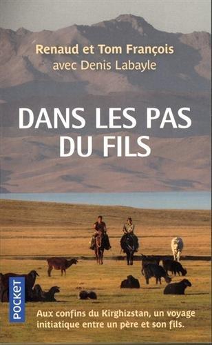 Descargar Libro Dans les pas du fils de Renaud FRANÇOIS